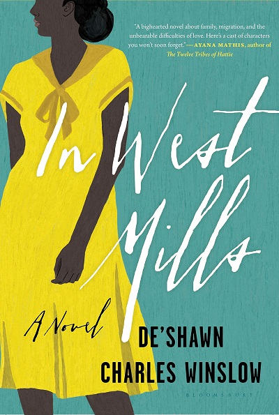 Book Cover of In West Mills by De'Shawn Charles Winslow, a Historical, African American Fiction Novel set in a small town.